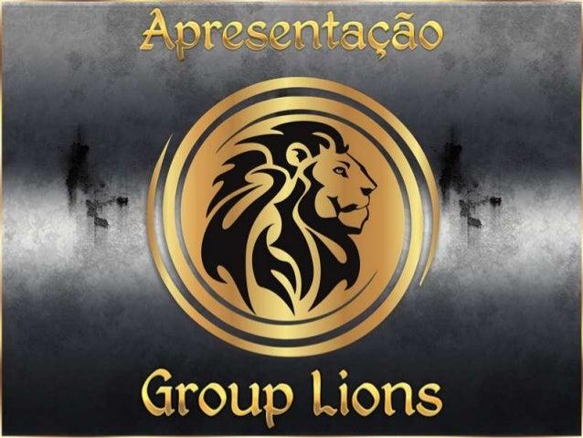Apresentação Group Lions