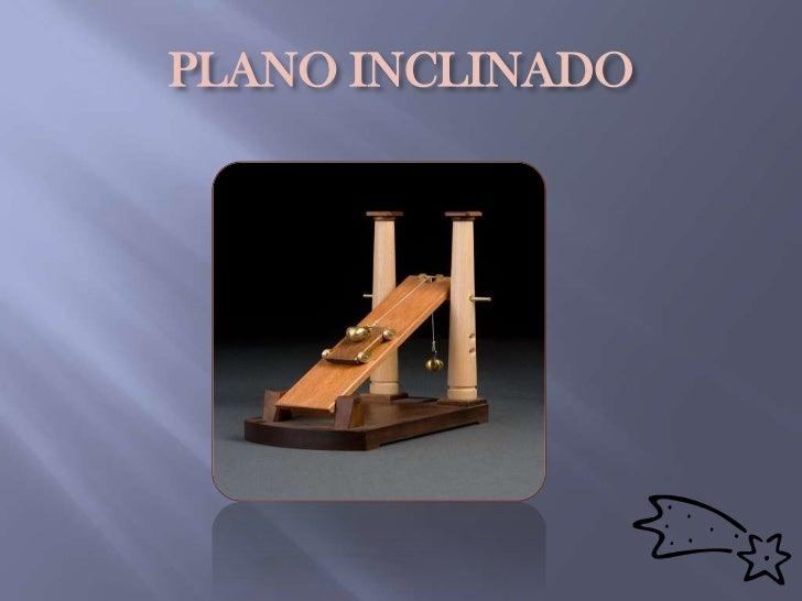 PLANO INCLINADO<br />