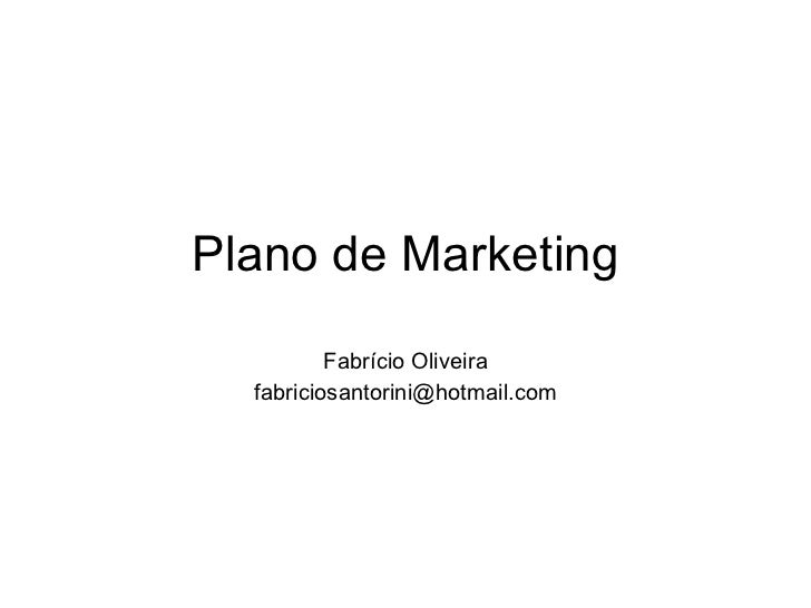 Plano de Marketing Fabrício Oliveira [email_address]