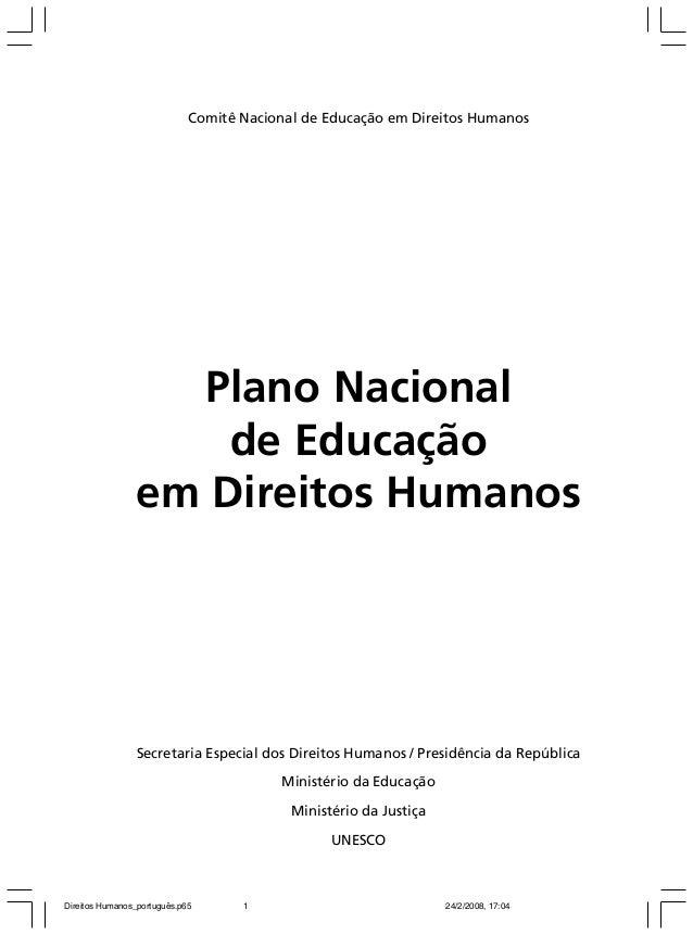 Comitê Nacional de Educação em Direitos Humanos  Plano Nacional de Educação em Direitos Humanos  Secretaria Especial dos D...