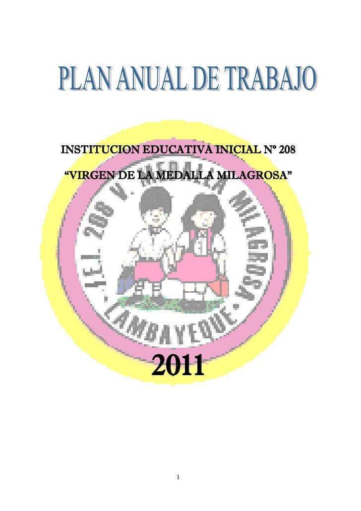 """INSTITUCION EDUCATIVA INICIAL Nº 208""""VIRGEN DE LA MEDALLA MILAGROSA""""             2011                 1"""