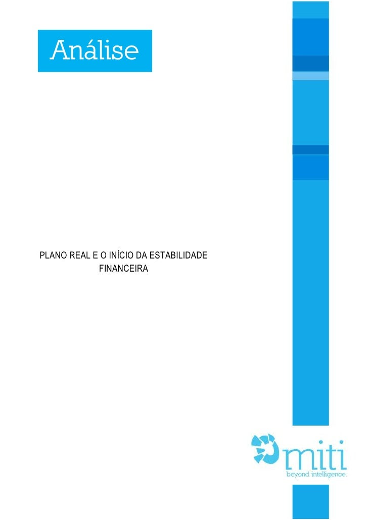 AnálisePLANO REAL E O INÍCIO DA ESTABILIDADE            FINANCEIRA