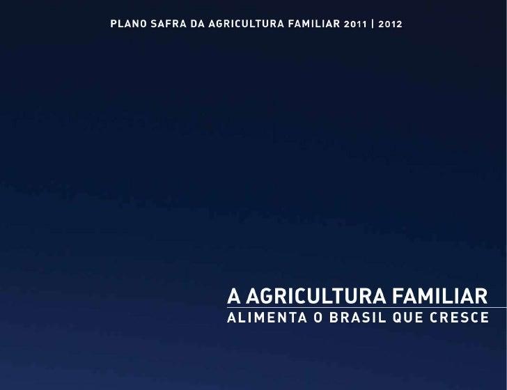 Plano Safra Agricultura Familiar 2011/2012