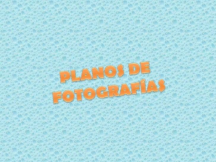 PlAnOs De FoToS