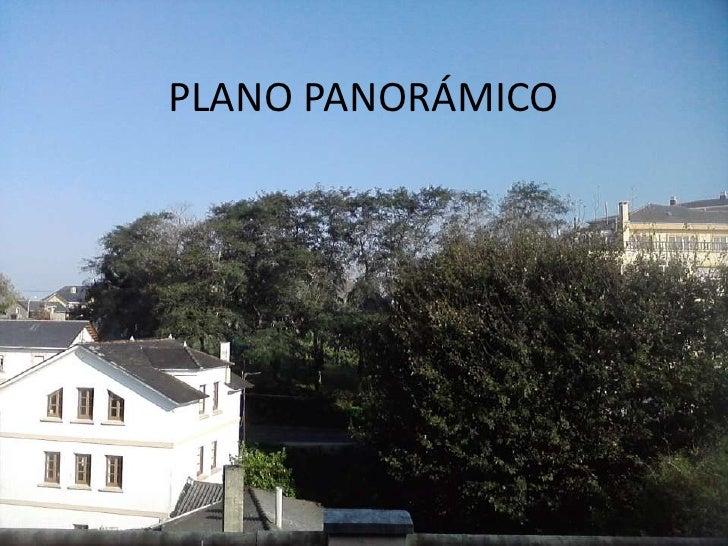 PLANO PANORÁMICO<br />