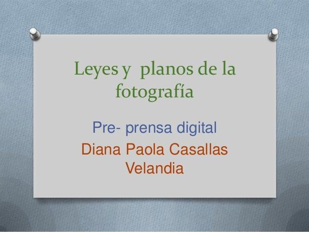 Planos y leyes de la fotografia
