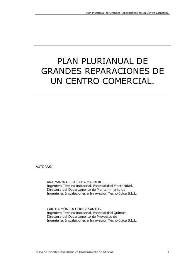 Plan Plurianual de Grandes Reparaciones de un Centro Comercial. Curso de Experto Universitario en Mantenimiento de Edifici...