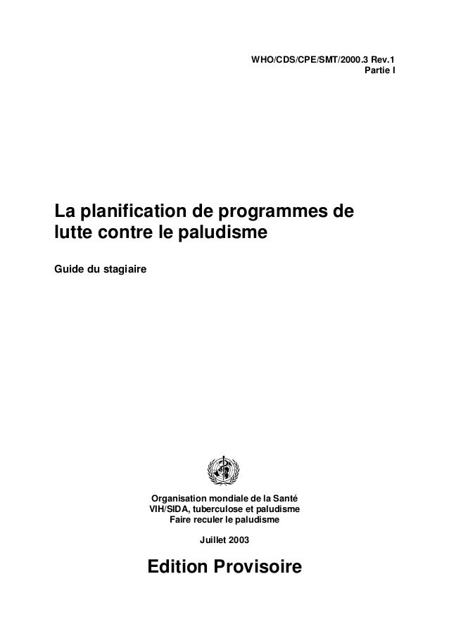 WHO/CDS/CPE/SMT/2000.3 Rev.1                                                                    Partie ILa planification d...