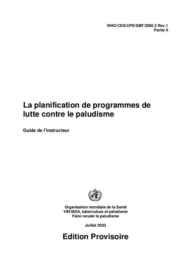 WHO/CDS/CPE/SMT/2000.3 Rev.1                                                                  Partie IILa planification de...