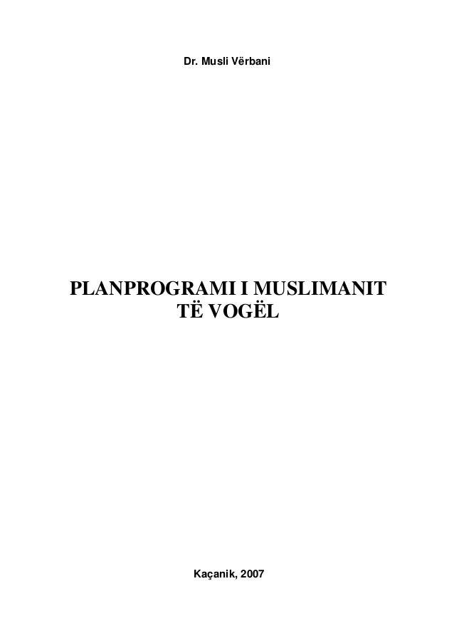 Dr. Musli Vërbani - Planprogrami i muslimanit të vogël I