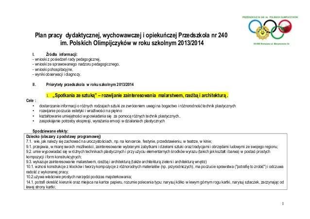 Plan pracy dydaktycznej, wychowawczej i opiekuńczej Przedszkola nr 240 im. Polskich Olimpijczyków w roku szkolnym 2013/201...