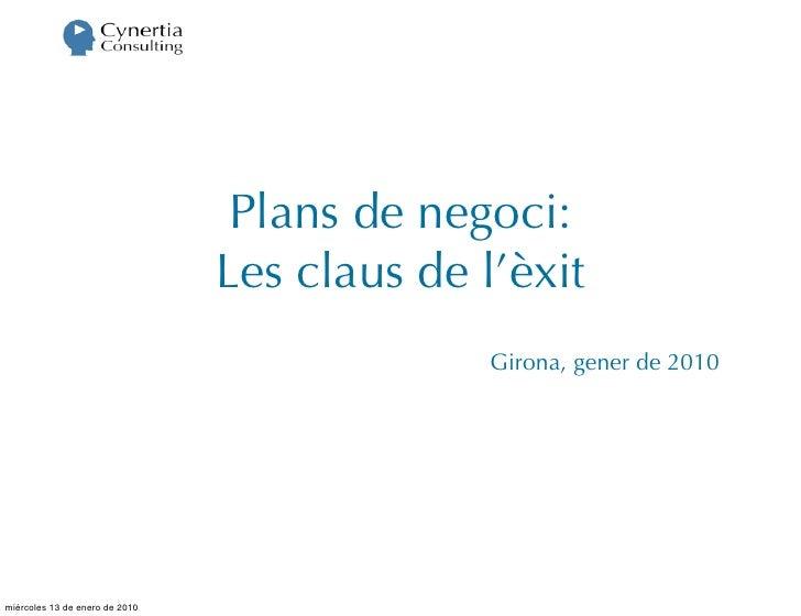 Plans de negoci:                                 Les claus de l'èxit                                               Girona,...