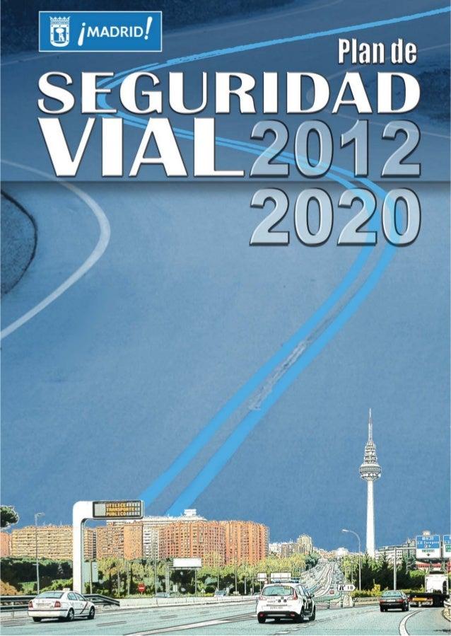 Área de Gobierno de Medio Ambiente, Seguridad y MovilidadÁrea Delegada de Seguridad y EmergenciasEmail: seguridad@madrid.e...