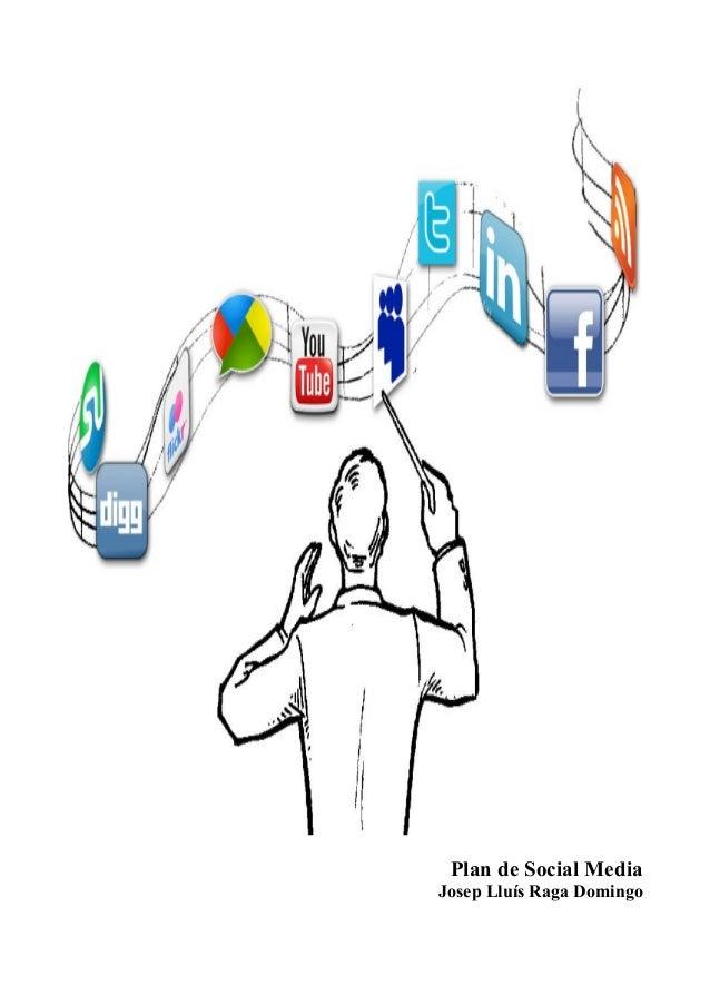 Plan de Social Media Josep Lluís Raga Domingo