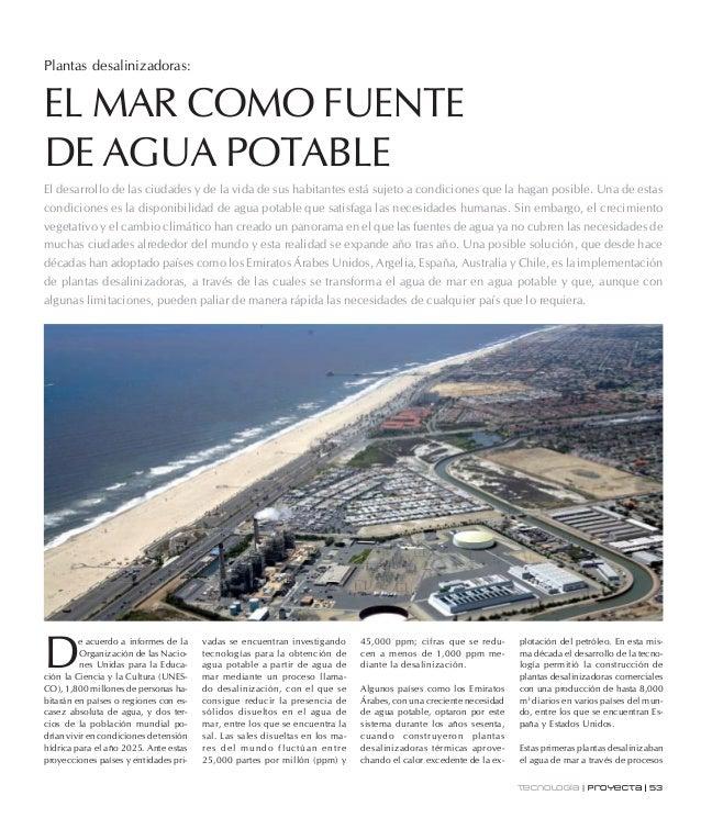 Plantas desalinizadoras: El desarrollo de las ciudades y de la vida de sus habitantes está sujeto a condiciones que la hag...