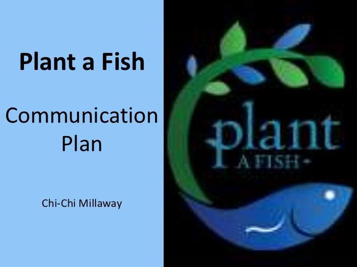 Strategic Communication/Fundraising Plan: Plant a Fish