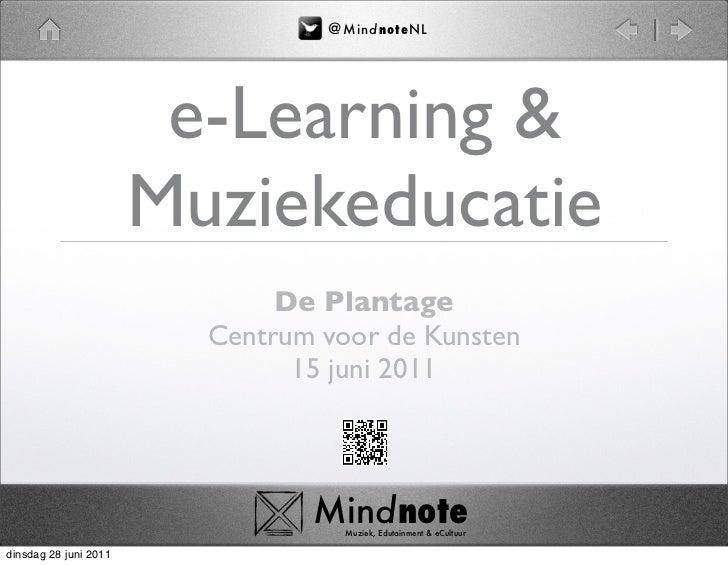 @ M i nd no t eN L                        e-Learning &                       Muziekeducatie                              D...
