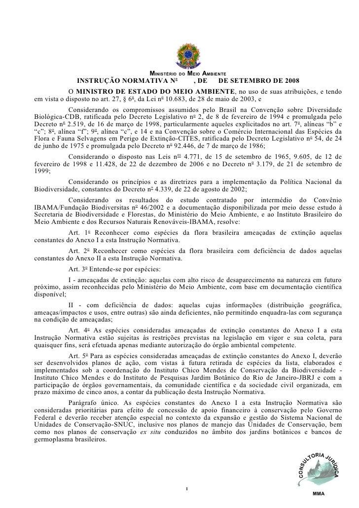 MINISTÉRIO DO MEIO AMBIENTE                  INSTRUÇÃO NORMATIVA No                  , DE     DE SETEMBRO DE 2008         ...