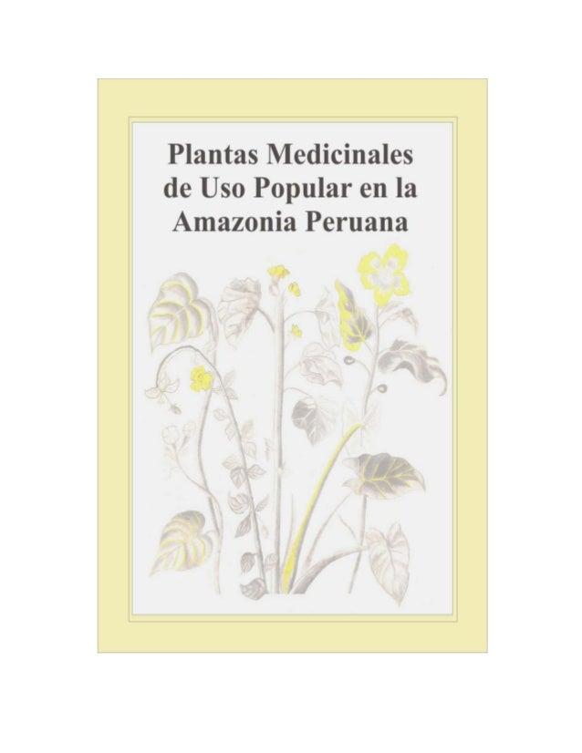 PLANTAS MEDICINALES DE USO POPULAR EN LA AMAZONIA PERUANA                                                            3