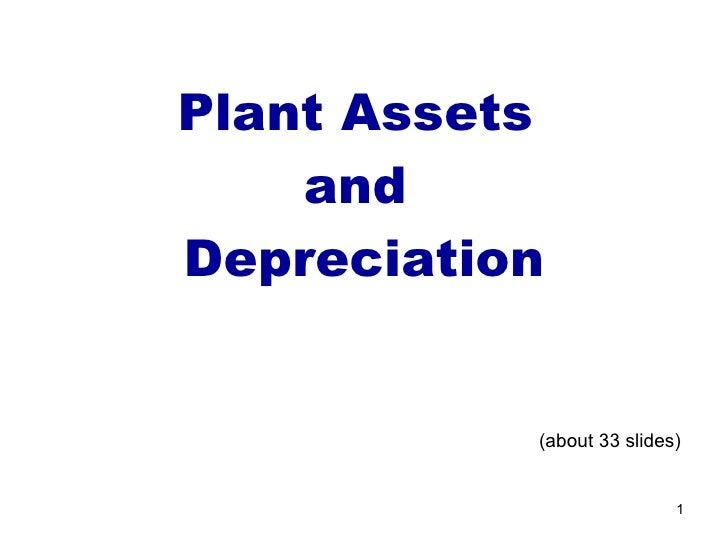 Plant assets and depreciation