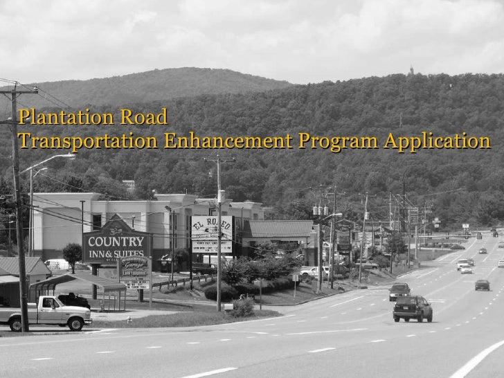 Plantation Road Transportation Enhancement Program Application
