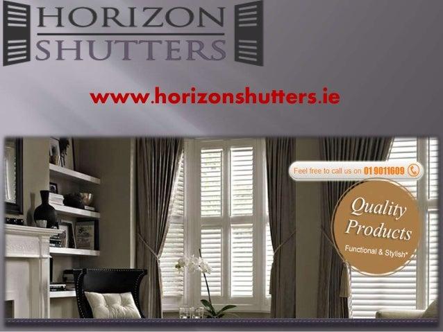 Horizon shutters
