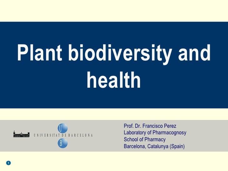 Plant biodiversity and health 2010 programme