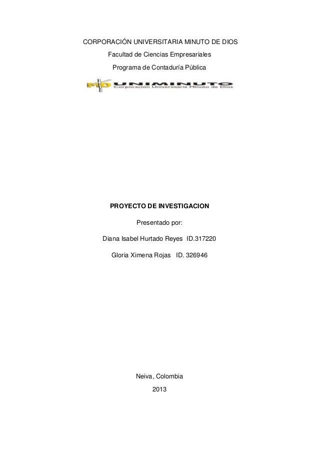 CORPORACIÓN UNIVERSITARIA MINUTO DE DIOS Facultad de Ciencias Empresariales Programa de Contaduría Pública PROYECTO DE INV...