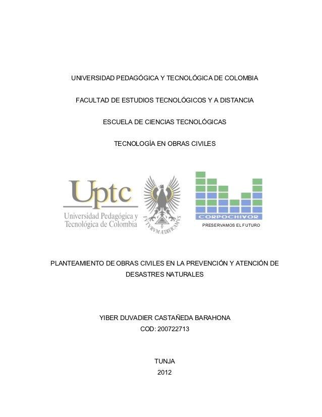 UNIVERSIDAD PEDAGÓGICA Y TECNOLÓGICA DE COLOMBIA      FACULTAD DE ESTUDIOS TECNOLÓGICOS Y A DISTANCIA             ESCUELA ...