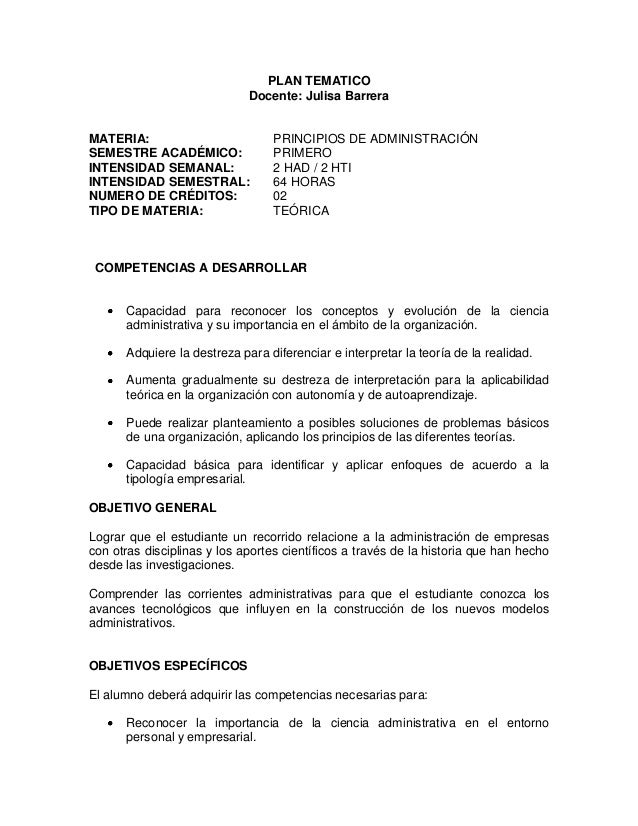 PLAN TEMATICODocente: Julisa BarreraMATERIA: PRINCIPIOS DE ADMINISTRACIÓNSEMESTRE ACADÉMICO: PRIMEROINTENSIDAD SEMANAL: 2 ...