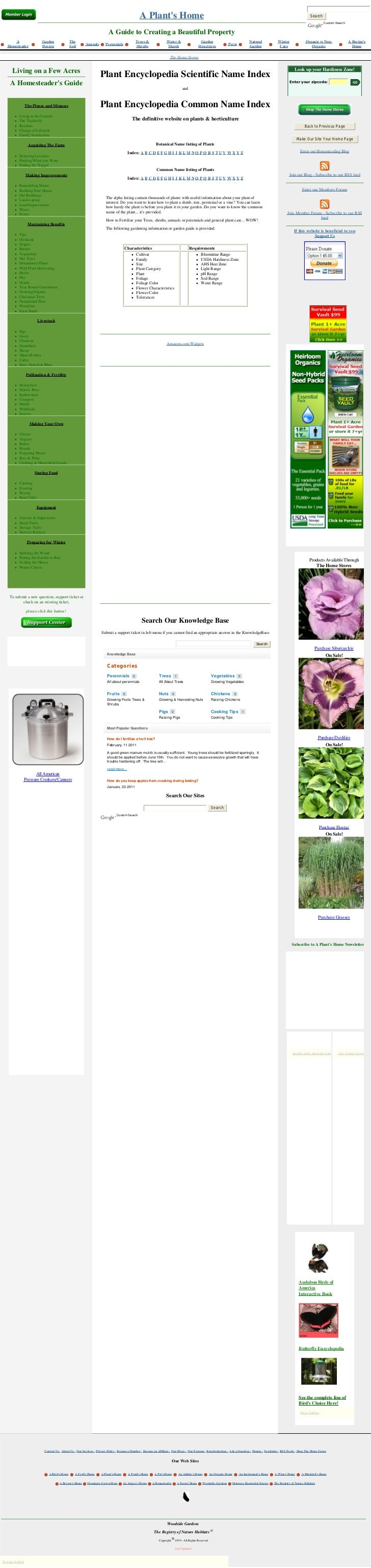Plant Encyclopedia Scientific Name Index and Plant Encyclopedia Common Name Index. Links to 1000's of plant descriptions.