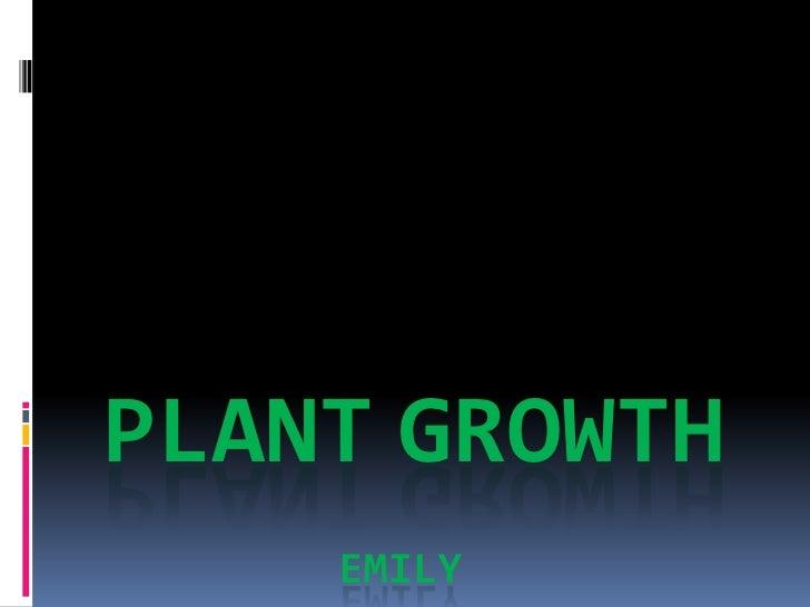 PlantGrowth   Emily<br />