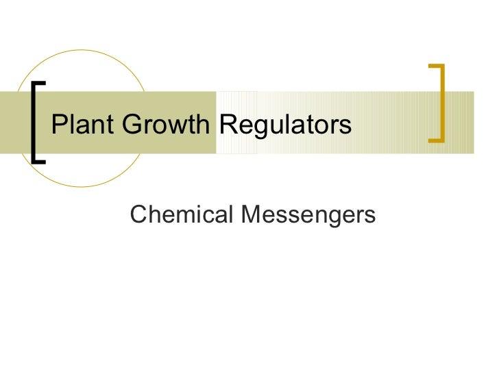 Plant Growth Regulators Chemical Messengers