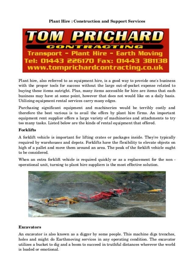 PlantHire:ConstructionandSupportServices Planthire,alsoreferredtoasequipmenthire,isagoodwaytoprovideon...