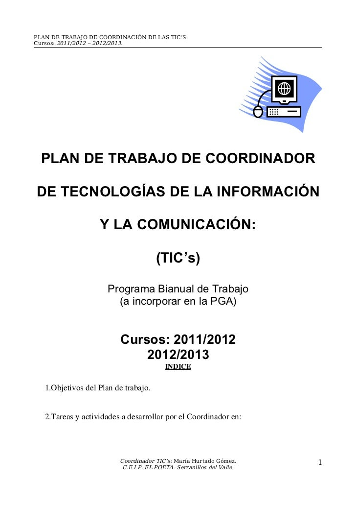 PLAN DE TRABAJO DE COORDINACIÓN DE LAS TIC'SCursos: 2011/2012 – 2012/2013.  PLAN DE TRABAJO DE COORDINADORDE TECNOLOGÍAS D...