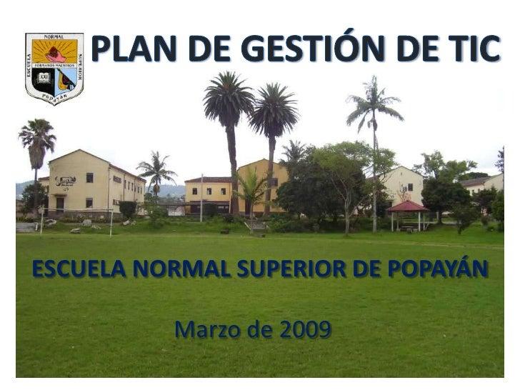 ESCUELA NORMAL SUPERIOR DE POPAYÁN            Marzo de 2009