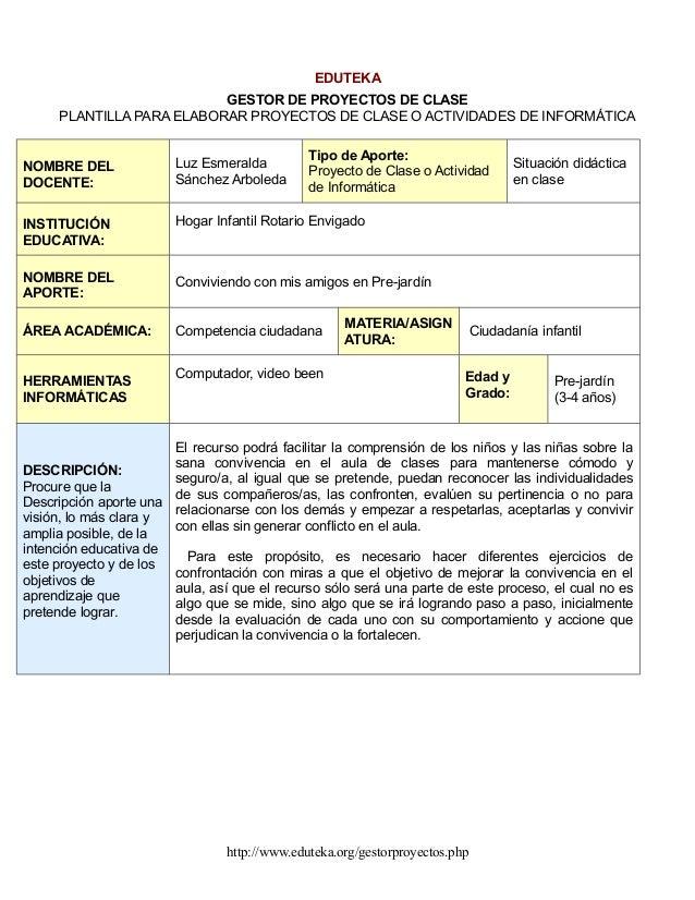 EDUTEKA                          GESTOR DE PROYECTOS DE CLASE     PLANTILLA PARA ELABORAR PROYECTOS DE CLASE O ACTIVIDADES...