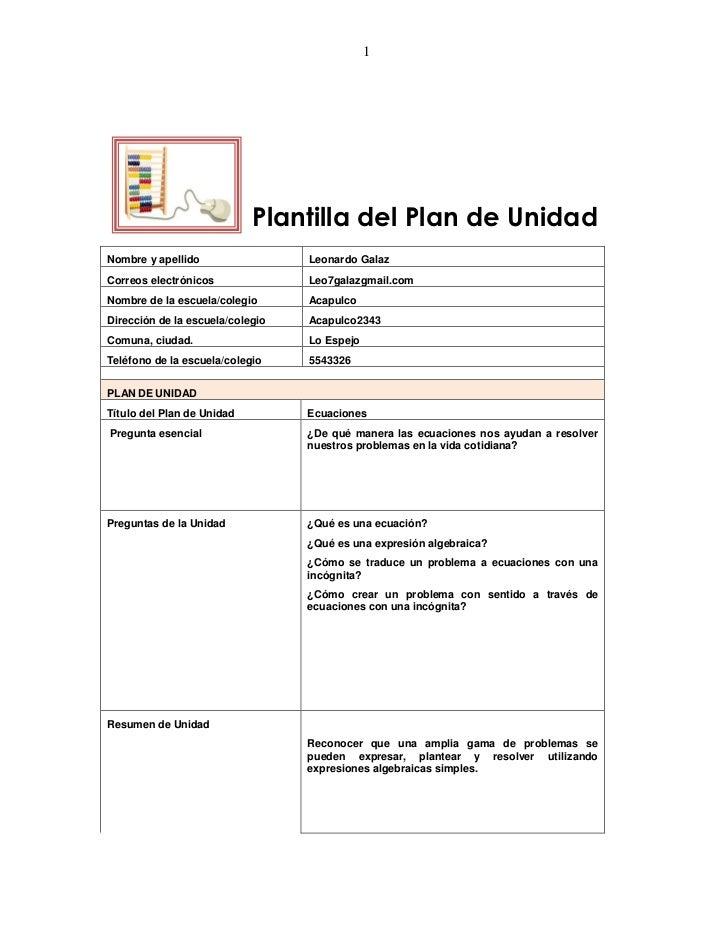 1                            Plantilla del Plan de UnidadNombre y apellido                 Leonardo GalazCorreos electróni...