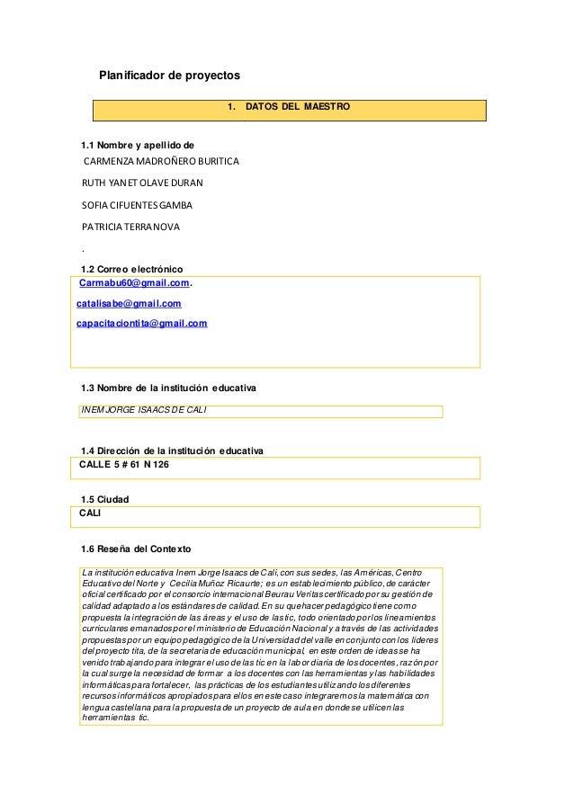 Planificador de proyectos 1. DATOS DEL MAESTRO 1.1 Nombre y apellido de CARMENZA MADROÑERO BURITICA RUTH YANET OLAVEDURAN ...