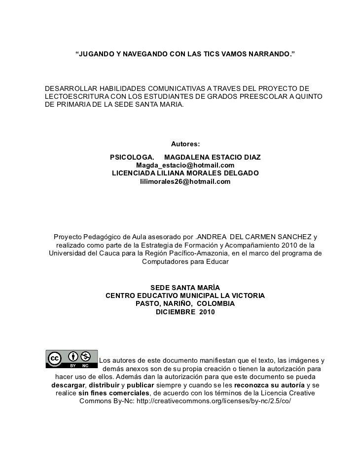 """""""JUGANDO Y NAVEGANDO CON LAS TICS VAMOS NARRANDO.""""DESARROLLAR HABILIDADES COMUNICATIVAS A TRAVES DEL PROYECTO DELECTOESCRI..."""