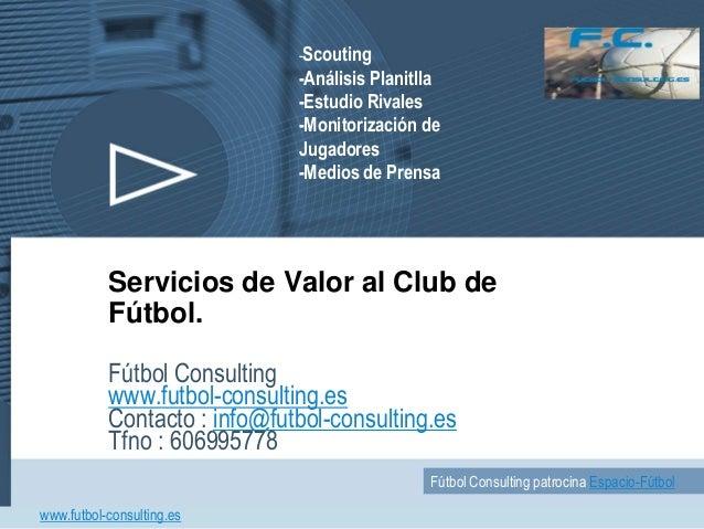 Fútbol: Scouting, Análisis de Rivales, Outsourcing de Fútbol