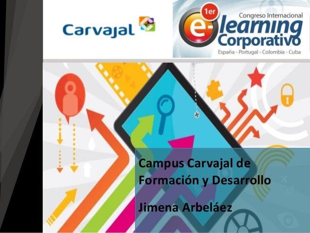 Jimena Arbeláez  Campus Carvajal de Formación y Desarrollo