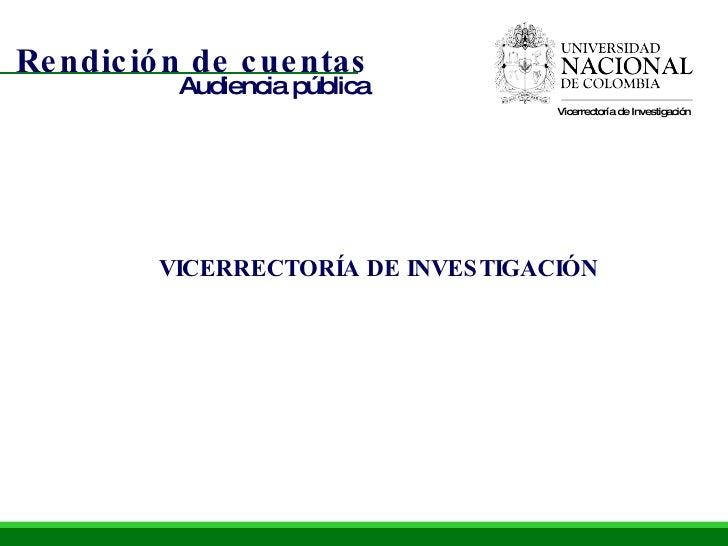 VICERRECTORÍA DE INVESTIGACIÓN Vicerrectoría de Investigación