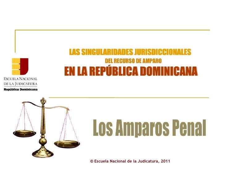 ©  Escuela Nacional de la Judicatura, 2011