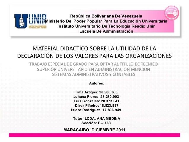 MATERIAL DIDACTICO SOBRE LA UTILIDAD DE LA DECLARACIÓN DE LOS VALORES PARA LAS ORGANIZACIONES TRABAJO ESPECIAL DE GRADO PA...
