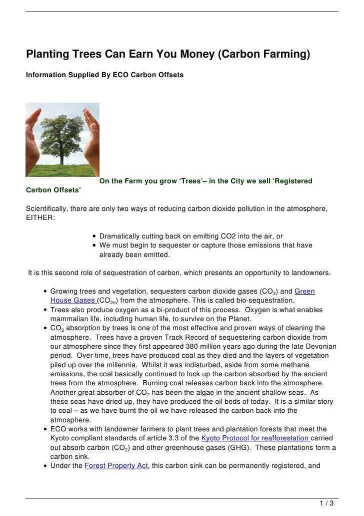 Planting Trees Can Earn You Money (Carbon Farming)Information Supplied By ECO Carbon Offsets                       On the ...