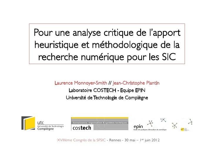 Pour une analyse critique de l'apportheuristique et méthodologique de la recherche numérique pour les SIC     Laurence Mon...