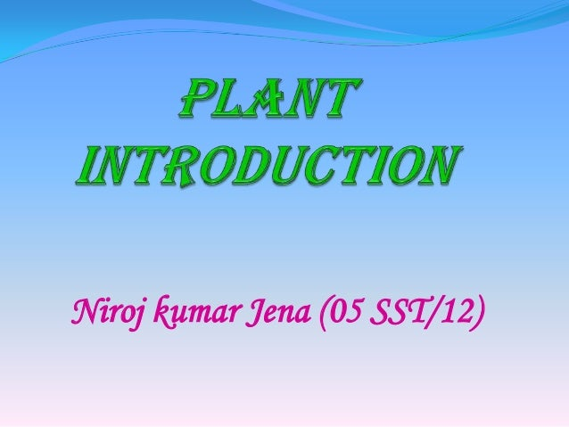 Plant introduction