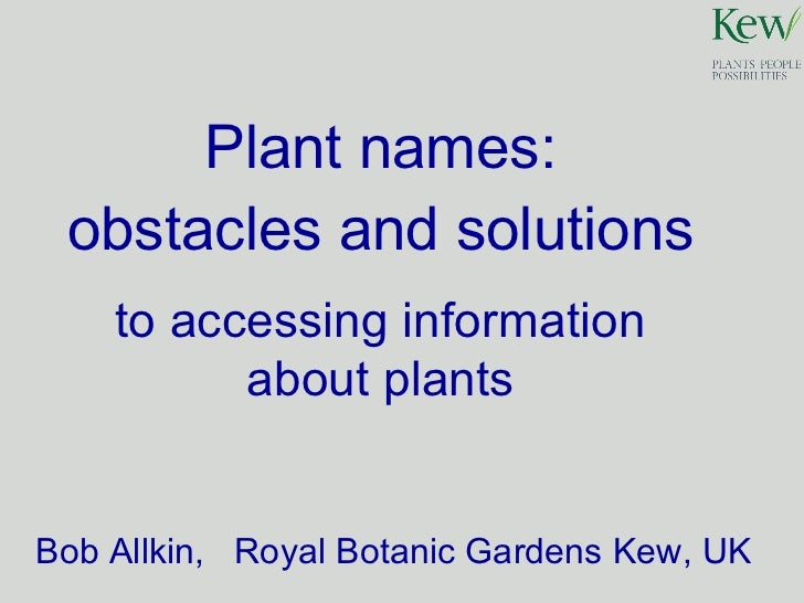 Plant names: Obstacles and Solutions to access information about plants