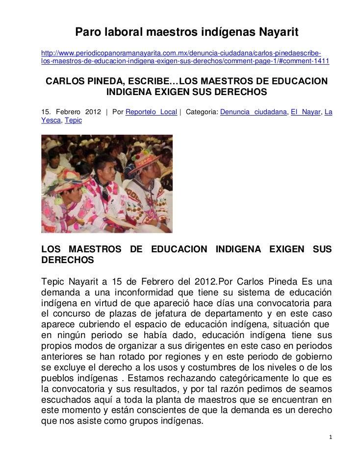 Paro laboral maestros indígenas Nayarithttp://www.periodicopanoramanayarita.com.mx/denuncia-ciudadana/carlos-pinedaescribe...